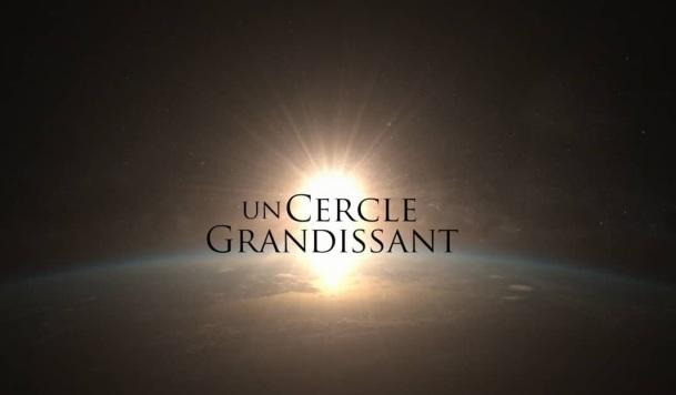 Film : Un cercle grandissant