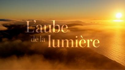 Film L'aube de la Lumière