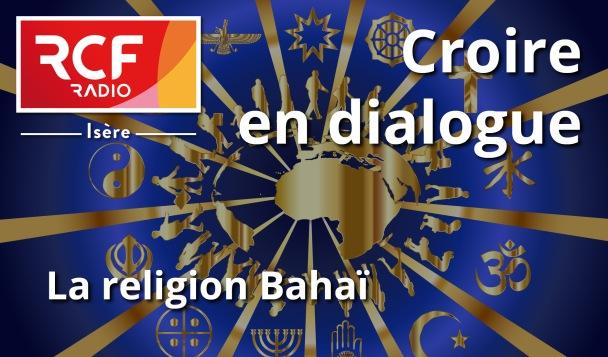 Emission sur RCF – Croire en dialogue