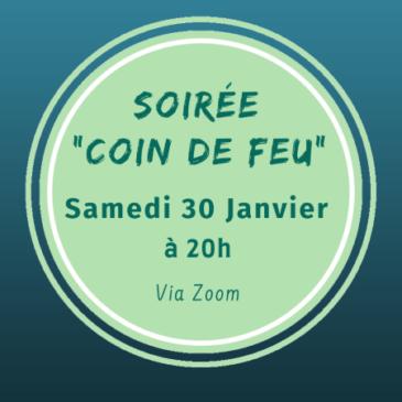 Soirée Coin de feu – samedi 30 janvier